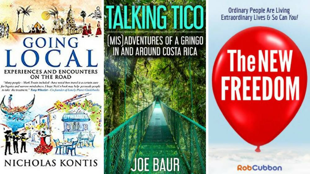 Exploring Costa Rica, Finding Freedom, and Going Local: Book reviews for March 2017